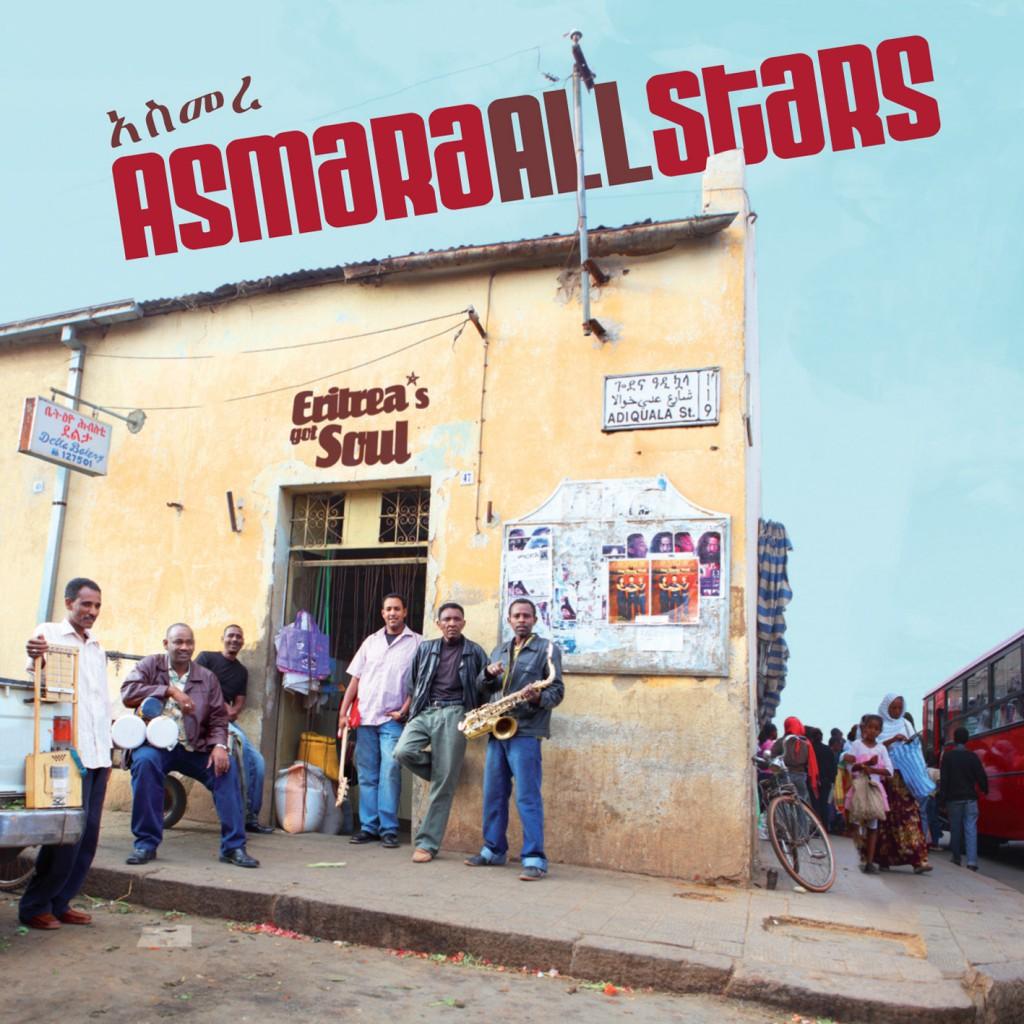 Asmara Allstars – Eritrea's got Soul (0H016)
