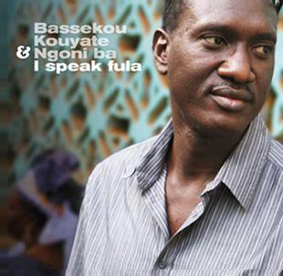 BASSEKOU KOUYATE & Ngoni ba – I speak Fula (OH013)