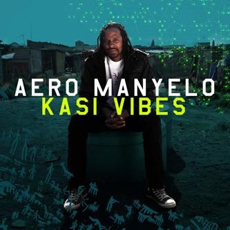 Aero Manyelo – Kasi Vibes (OH022)