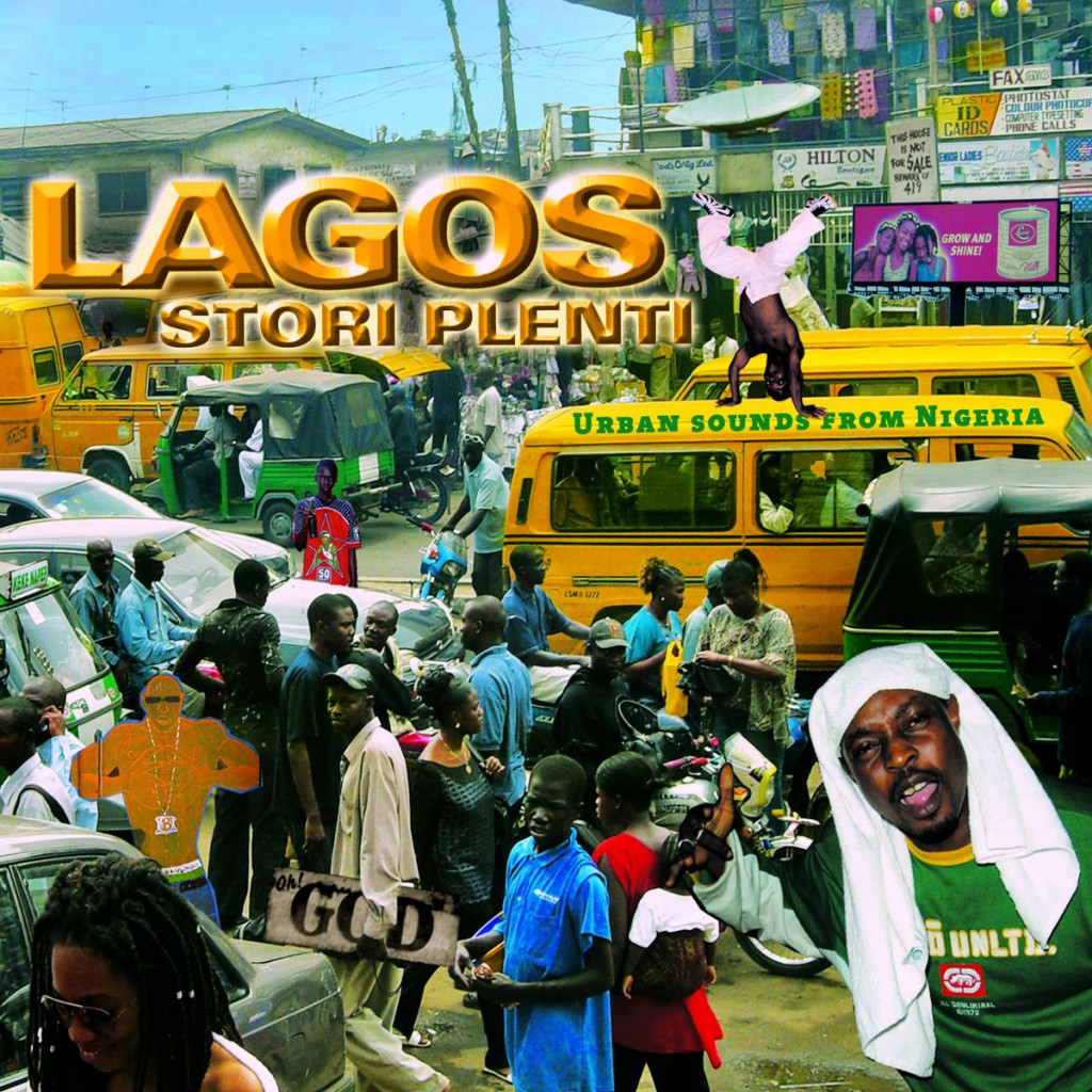 LAGOS STORI PLENTI – Urban sounds from Nigeria (OH005)