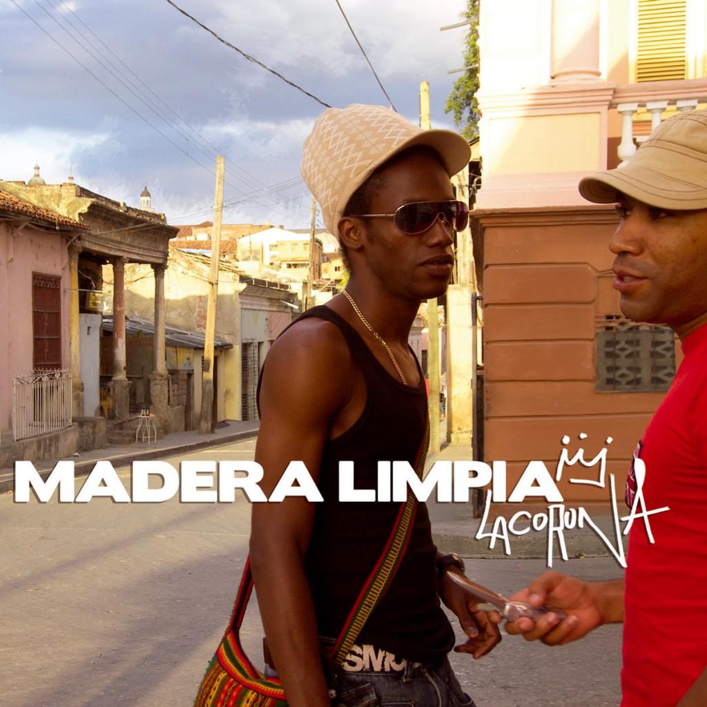 MADERA LIMPIA – La Corona (0H009)