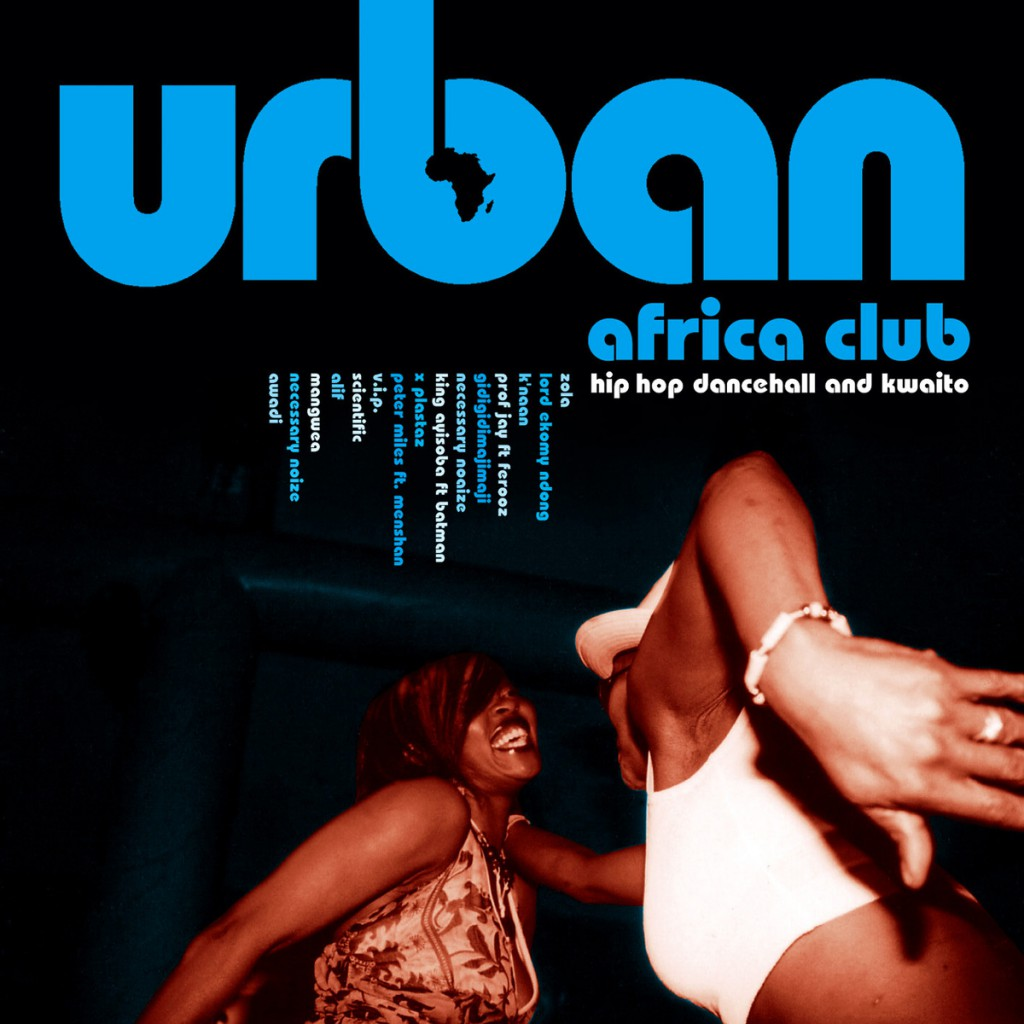 URBAN AFRICA CLUB – Hiphop, Dancehall & Kwaito (OH006)