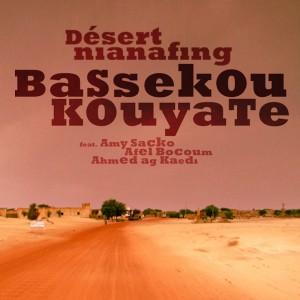 Bassekou Kouyate - Desert Nianafing (OH027)