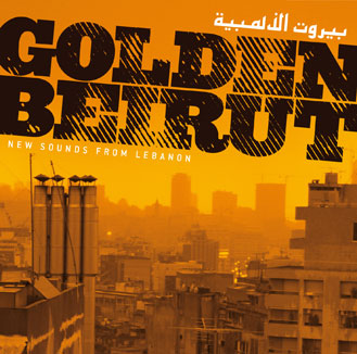 Golden Beirut - New Sounds from Lebanon (0H020)